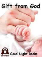 Gift from God by Little Owl Books