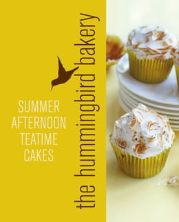 Book Hummingbird Bakery Summer Afternoon Teatime Cakes: An Extract from Cake Days by Tarek Malouf