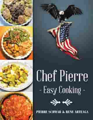 Chef Pierre—Easy Cooking