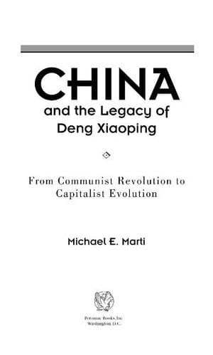 China and the Legacy of Deng Xiaoping