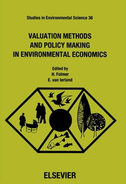 Book Valuation Methods and Policy Making in Environmental Economics by Folmer, H.