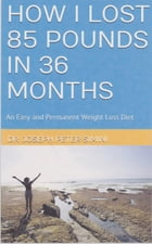 An Easy and Permanent Weight-Loss Diet by Dr. Joseph Peter Simini