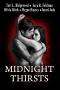 Midnight Thirsts: An Anthology c8e863e2-460a-45d8-ad75-30ad90ff581d