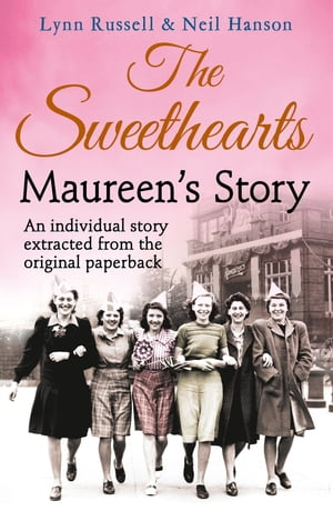 Maureen?s story (Individual stories from THE SWEETHEARTS,  Book 5)