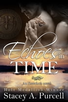 Echoes in Time by Stacey A Purcell