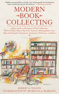 Modern Book Collecting: A Basic Guide to All Aspects of Book Collecting: What to Collect, Who to…