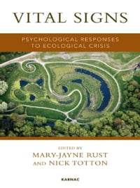 Vital Signs: Psychological Responses to Ecological Crisis