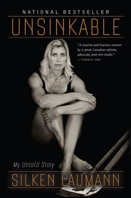 Book Unsinkable: A Memoir by Silken Laumann