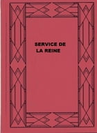 SERVICE DE LA REINE by Anthony Hope