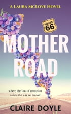 Mother Road by Claire Doyle