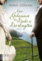 Das Geheimnis des Duke of Darlington by Anna Cowan