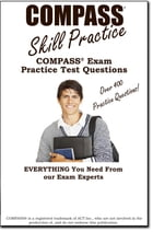 COMPASS Skill Practice!: COMPASS exam practice test questions by Complete Test Preparation Inc.