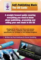 Self-Publishing Music: The UK Guide