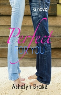 Perfect For You