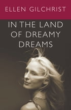 In the Land of Dreamy Dreams