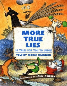 Book More True Lies by George Shannon