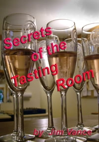 Secrets of the Tasting Room