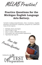 Practice the MELAB: Michigan English Language Assessment Battery Practice Questions by Complete Test Preparation Team