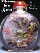 Message in a Bottle by Harry Brown