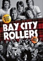 When The Screaming Stops: The Dark History Of The Bay City Rollers by Simon Spence