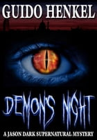 Demons Night, a Jason Dark supernatural mystery by Guido Henkel
