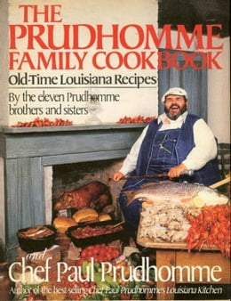 Book The Prudhomme Family Cookbook by Paul Prudhomme