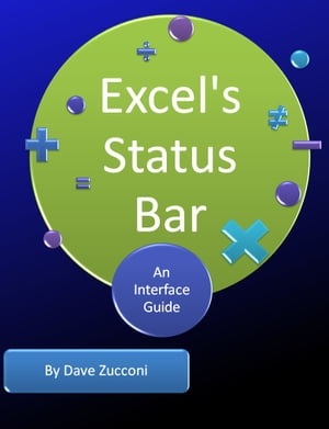 Microsoft Excel's Status Bar An Interface Guide