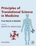Principles of Translational Science in Medicine: From Bench to Bedside by Martin Wehling
