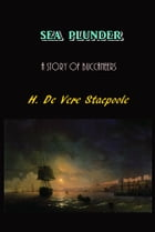 Sea Plunder by H. De Vere Stacpoole