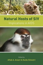 Natural Hosts of SIV: Implication in AIDS by Aftab A. Ansari