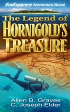 The Legend of Hornigold's Treasure by Allen B. Graves