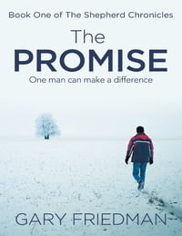 The Promise: Book One of the Shepherd Chronicles
