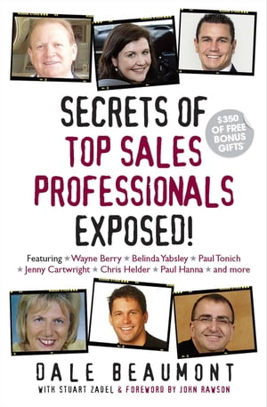 Secrets of Top Sales Professionals Exposed!