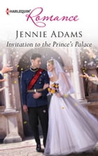Invitation to the Prince's Palace by Jennie Adams