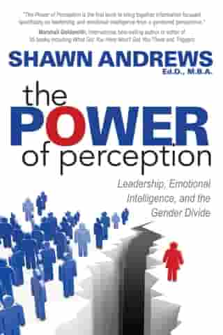 The Power of Perception: Leadership, Emotional Intelligence, and the Gender Divide