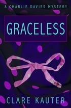 Graceless by Clare Kauter