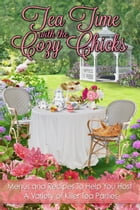 Tea Time With The Cozy Chicks
