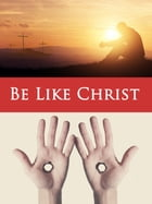 Be Like Christ by Becket