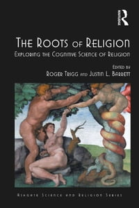 The Roots of Religion: Exploring the Cognitive Science of Religion