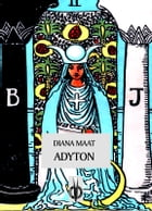 Adyton by Diana Maat