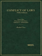 Hay, Borchers and Symeonides' Conflict of Laws, 5th (Hornbook Series)