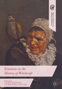 Emotions in the History of Witchcraft