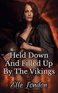 9788826082790 - Elle London: Held Down And Filled Up By The Vikings - Libro