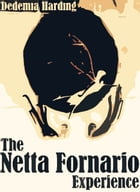 The Netta Fornario Experience by Dedemia Harding