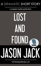 Lost and Found by Jason Jack