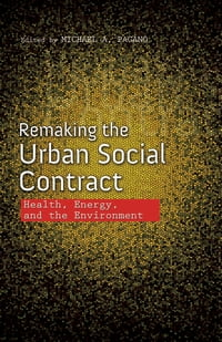 Remaking the Urban Social Contract