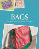 Bags: Sew your own individual favourites! by Yvonne Reidelbach