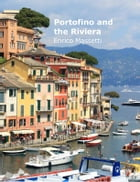 Portofino and the Riviera by Enrico Massetti