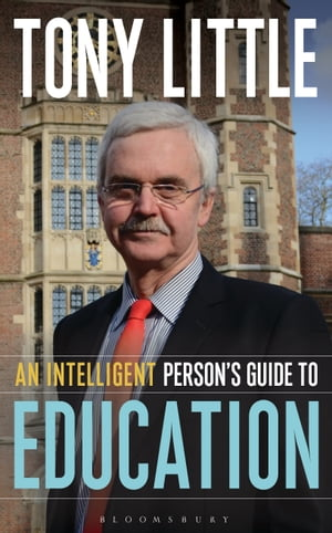 An Intelligent Person�?s Guide to Education