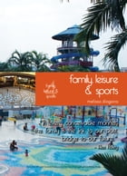 Living in Singapore - Family, Sports & Leisure: Fourteenth Edition Reference Guide by Melissa Diagana